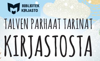 Kuvassa teksti Talven parhaat tarinat kirjastosta sekä bibliotek kirjasto -logo